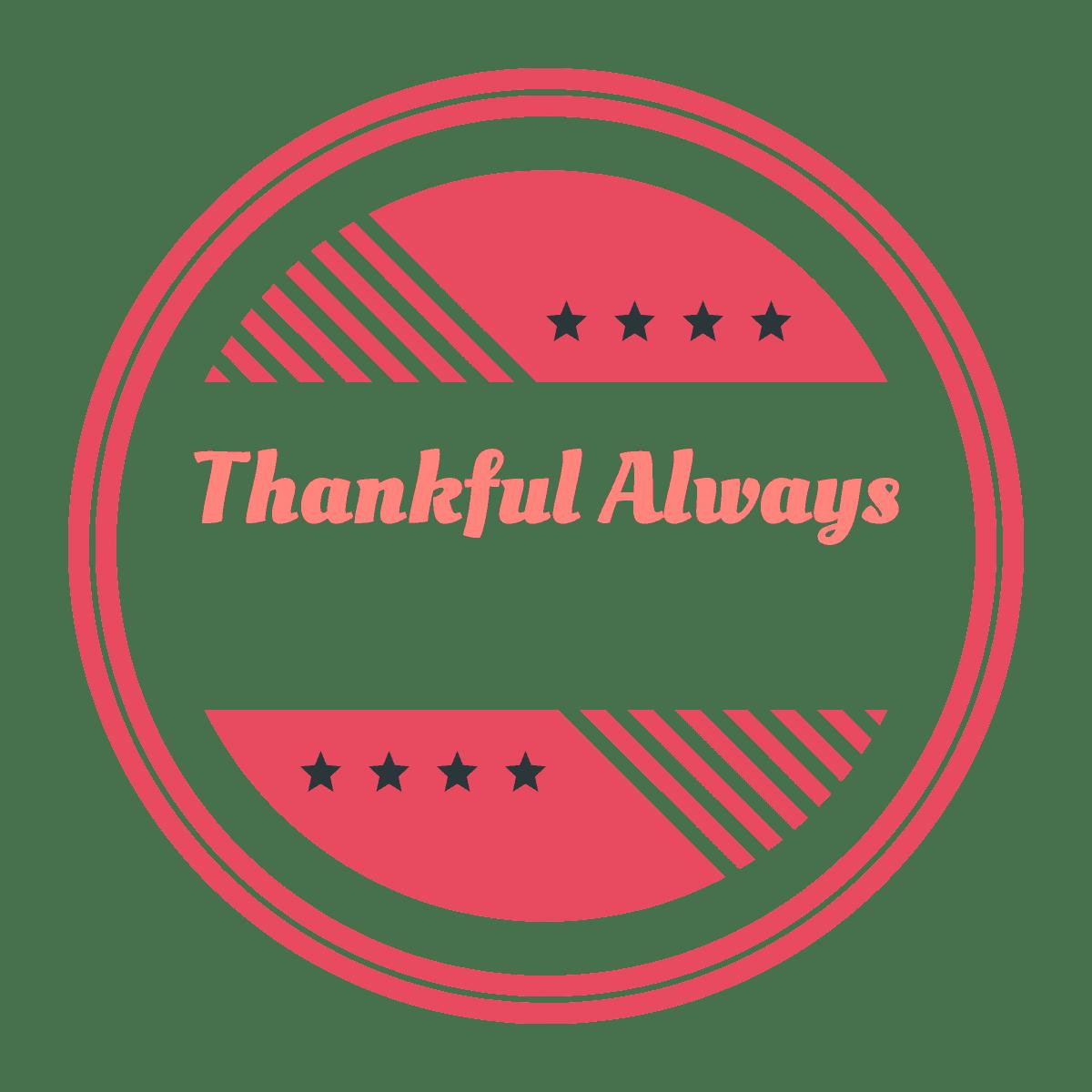 Thankful Always Footer